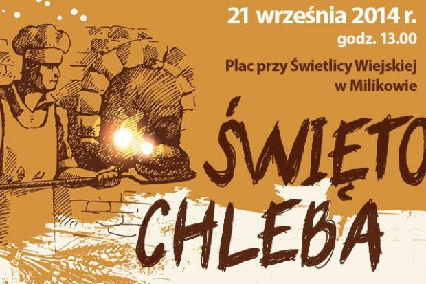 Niepowtarzalne Święto Chleba w Milikowie