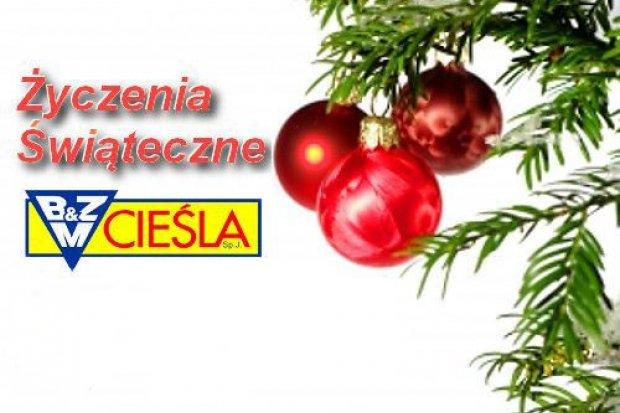 Firma BZM Cieśla życzy Państwu Wesołych Świąt
