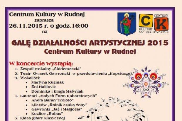 Gala Działalności Artystycznej CK w Rudnej