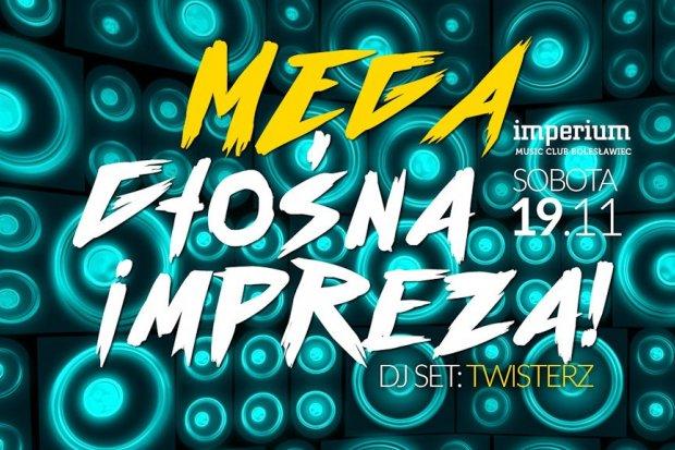 Imperium Bolesławiec Mega Głośna Impreza