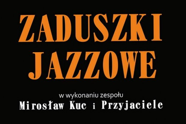 Jazzowe Zaduszki w BOK – MCC pracowni Mirka Kuca