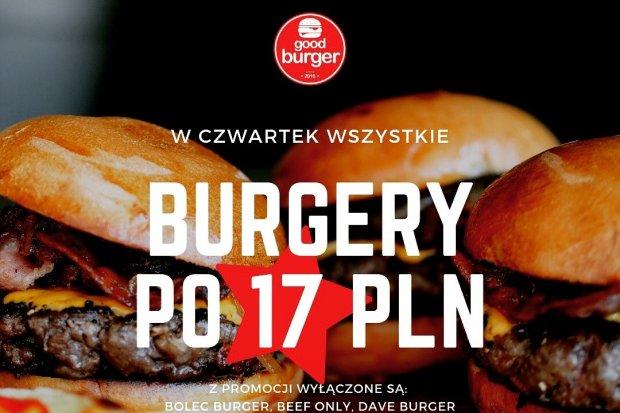 Good Burger: Promocja! Tylko w czwartek wszystkie burgery po 17 zł!
