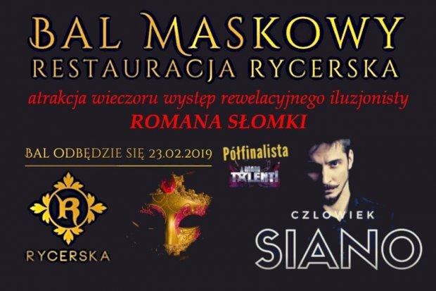 Restauracja Rycerska: Magiczny bal maskowy z występem iluzjonisty Romana Słomki