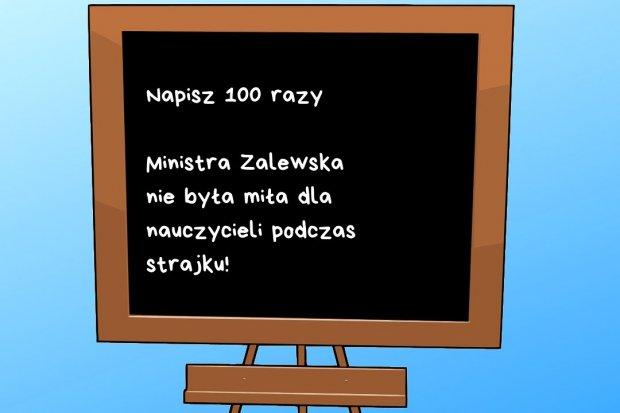 Czy zignorowani nauczyciele utrą nosa Zalewskiej w wyborach?