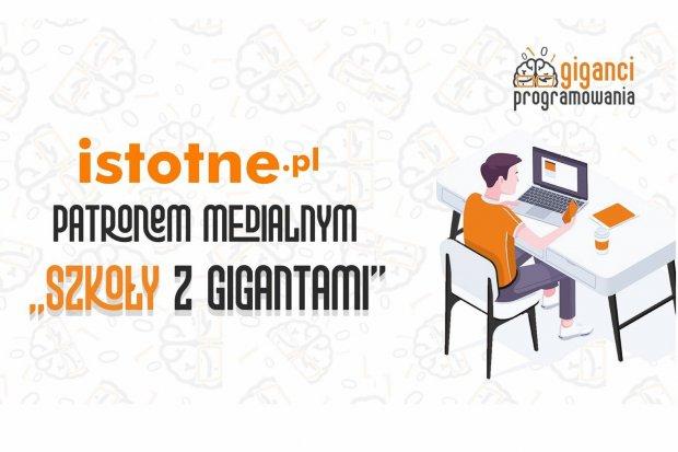 """Rusza """"Szkoła z Gigantami"""", czyli ogólnopolskie warsztaty online z programowania dla uczniów i nauczycieli"""