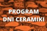 Program Dni Ceramiki: zobacz, co się będzie działo!