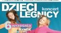 """W sobotę wielki koncert """"Dzieci Legnicy"""""""