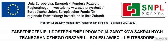 Zabezpieczenie, udostępnienie i promocja zabytków sakralnych transgranicznego obszaru Bolesławiec - Leutersdorf