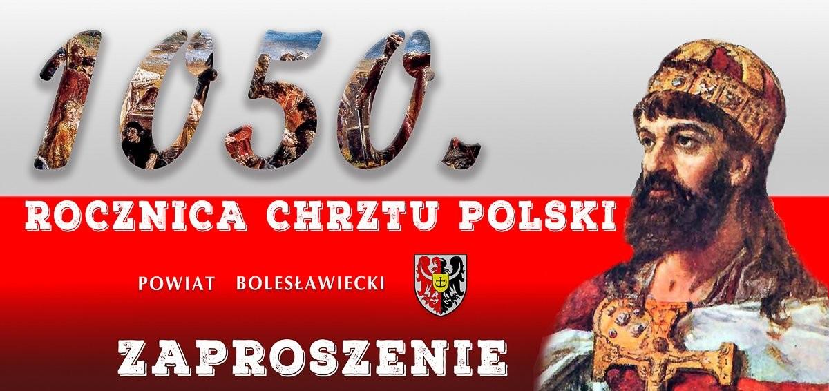 Powiatowe obchody 1050 rocznicy Chrztu Polski