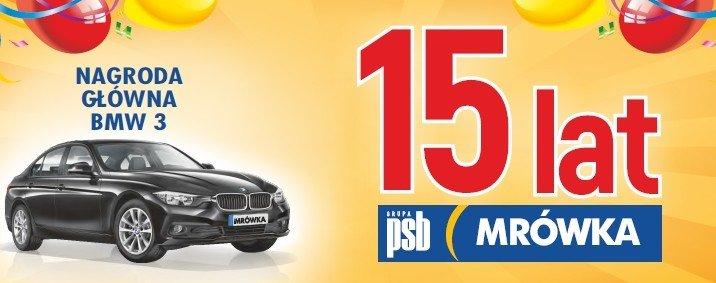 15 urodziny PSB Mrówka. Możesz wygrać nawet BMW