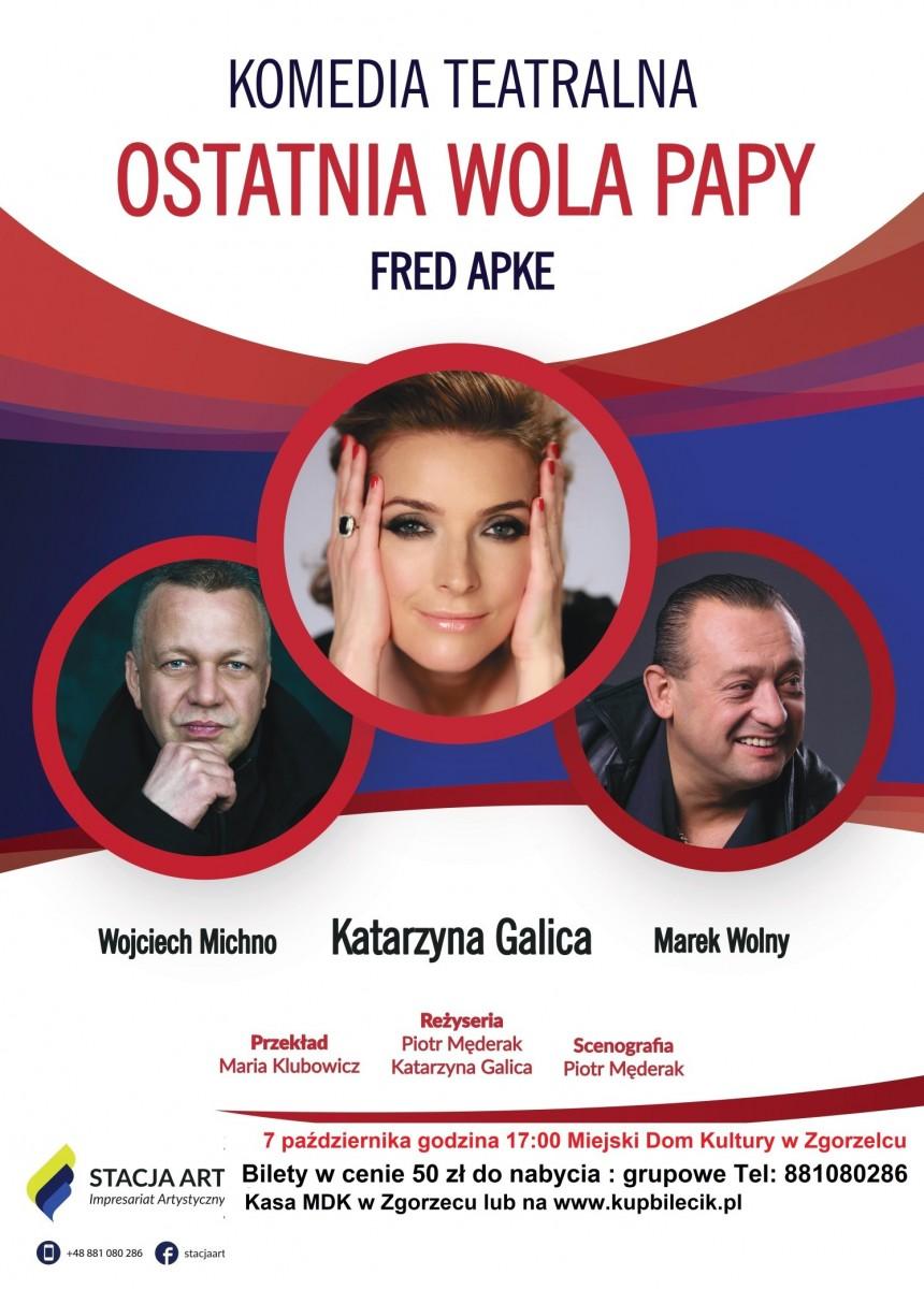 Plakat spektaklu Ostatnia Wola Papy - Zgorzelec
