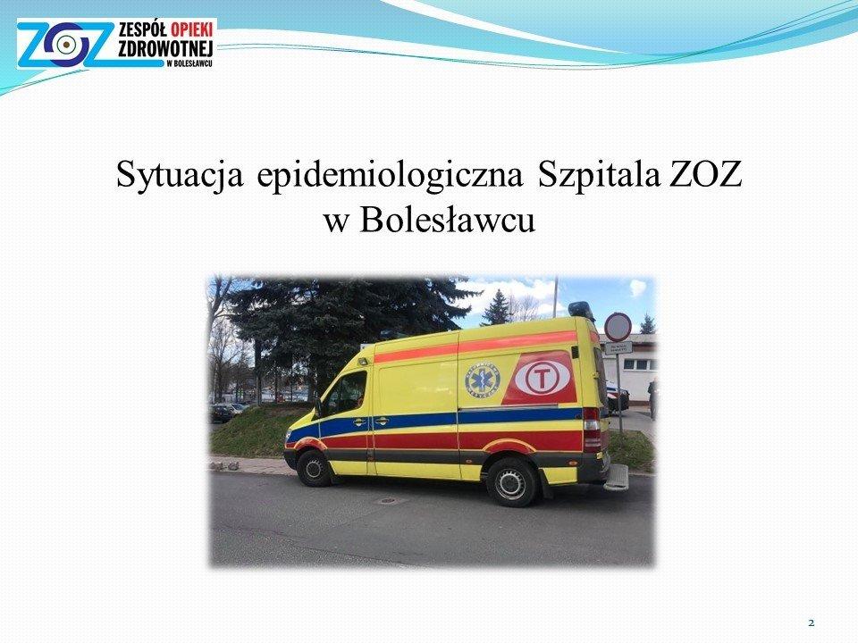 Sytuacja epidemiologiczna i finansowa szpitala powiatowego w Bolesławcu – prezentacja