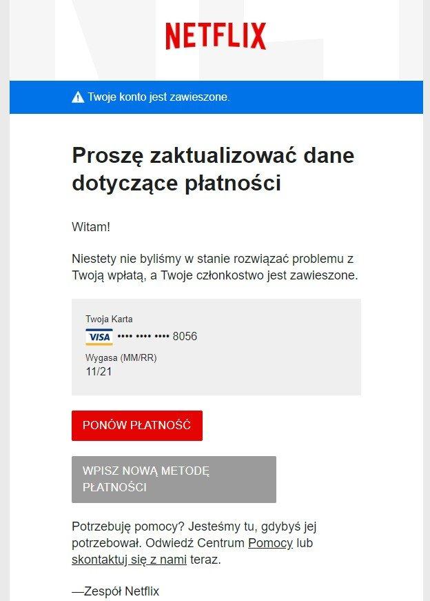 Tak wygląda fałszywy e-mail związany z próbą wyłudzenia danych logowania oraz danych karty płatniczej