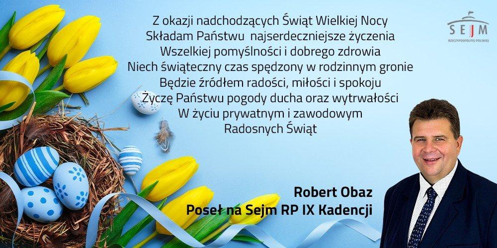 Życzenia posła Roberta Obazy